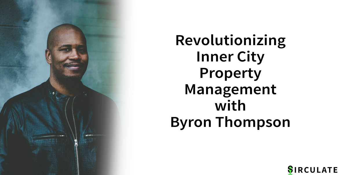Episode 002 | Inner City Property Management | Byron Thompson